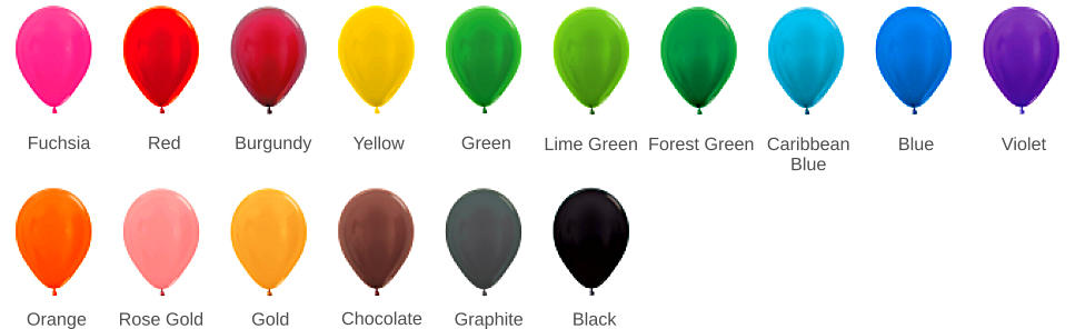 Fuchsia  Red  Burgundy  Yellow  Green Lime Green Forest Green Caribbean Blue  Blue  Violet  Orange Rose Gold  Gold  Chocolate  Graphite  Black